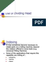 Use of Dividing Head