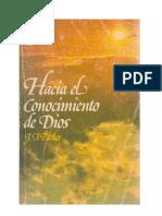 El Conocimiento Del DIOS SANTO. J.I. Packer