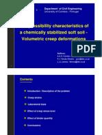 Volumetric creep deformations