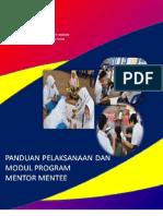 Panduan Pelaksanaan dan Modul Program Mentor Mentee Di Sekolah
