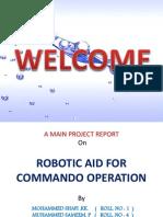 Robotic Aid for Commando Operation