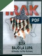 Irak Bush Bajo La Lupa