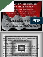 Bahasa Melayu Riau Menjadi Bahasa Resmi Negara