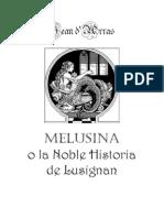 19951931 Jean d ArrasMelusina O La Noble Historia de Lusignan
