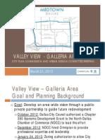 03-21-2013 - Valley View Galleria Area CPC Briefing