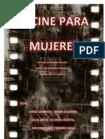La Mujer en El Cine y El Cine Para Mujeres