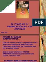EL VALOR DE LA OBSERVACIÓN EN CIENCIAS 2011
