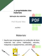 Aula 6 - Tecn Prop dos Materiais - Aplicação dos materiais 022012