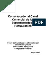Como Acceder Al Canal Comercial de Los Supermercados y Restaurantes
