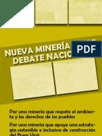 Nueva Minería exige debate nacional.
