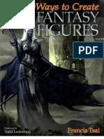Frances Tsai - 100 Ways to Create Fantsy Figures