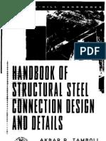 Handbook of Structural Steel Connection Design & Details(Akbar R. Tamboli)