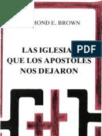 Brown Raymond e Las Iglesias Que Los Apostoles Nos Dejaron