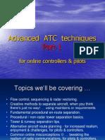 Advanced ATC Techniques - Part 1a