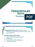 Pertemuan 03 Pengumpulan Data