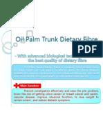 Oil Palm Trunk Dietary Fibre