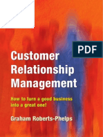 Customer Relationship Management How to Turn a Good Business Into a Great One!.Mabroke.blogspot.com