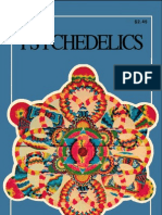 Psychedelics - The Uses and Implications of Hallucinogenic Drugs