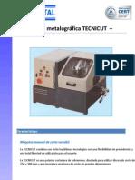 Cortadora metalográfica TECNICUT 2013