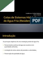 Cotas de Sistemas Hidráulicos de Água Fria (
