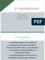 POLVOS Y SINTERIZADOS.pptx
