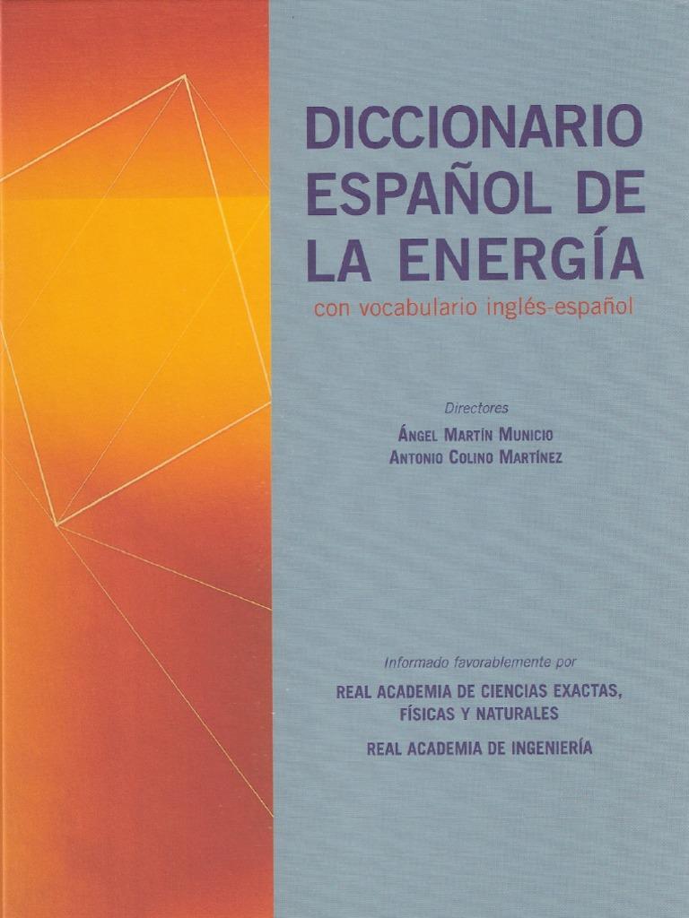 Diccionario Español de la Energia (A M Municio - A C Martínez) ed. 2004