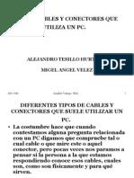Tipo de Cables y Conectores Que Utiliza Un Pc. Trabajo 2