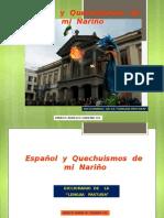 Español y Quechuismos de mi Nariño (Diccionario Pastuso)