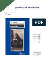 Jhon Elliot La Investigacion-Accion en Educacion