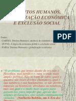 DIREITOS HUMANOS, GLOBALIZAÇÃO ECONÔMICA E EXCLUSÃO SOCIAL