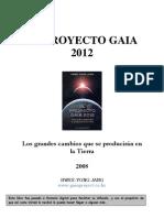 (el proyecto gaia 2012 - los grandes cambios que se producirán en la tierra - hwee-yong jang - www gaiaproject )