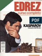 AJEDREZ Curso Completo II - Garry Kasparov