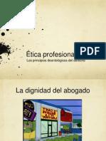 Clase 2 ética - dignidad profesional del abogado