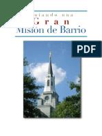 Guiando Una Gran Mision de Barrio (1)