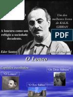 O Louco - Gibran