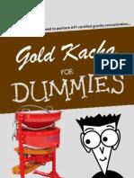 Gold Kacha for Dummies