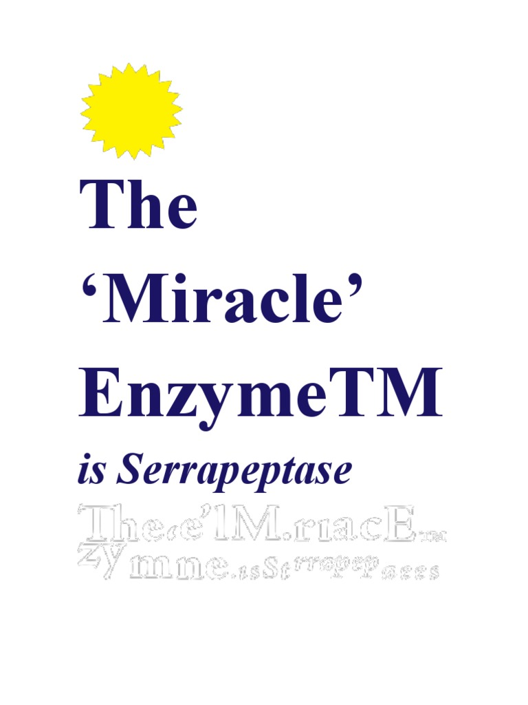 Serrapeptase - The Miracle Enzyme which can save your life