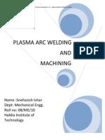 Plasma Arc Welding Machining