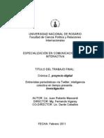 Entrevistas periodísticas vía Twitter, inteligencia colectiva en tiempo presente. Tesis Especialización en Comunicación Digital Interactiva (2010- 2011)