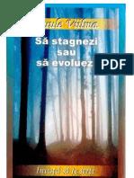 123863439-Sa-stagnezi-sau-sa-evoluezi.pdf