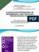 Clasificacion Internacional de Enfermedades Para Oncologia Tercera Edicion Cie o 3 Licda Amarilis Castillo (1)
