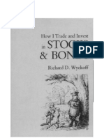 How Itrade an Invest in Stocks and Bonds (Richard D Wyckoff)