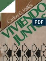 Viviendo Juntos - Carlos Valles