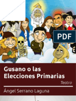Gusano o las Elecciones Primarias - Teatro - Ángel Serrano Laguna - Julio 2012