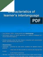 Characteristics of Learner's Interlanguage