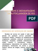 Vantagens_e_Desvantagens_da_Autoclavação_de _RSS.pptx