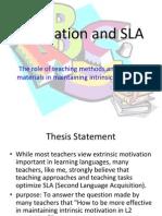 Motivation and SLA