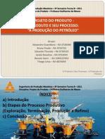 Projeto do produto - Produto e Seu Processo - Petróleo