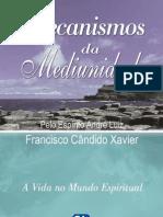 11-Mecanismos Da Mediunidade 11-13 - Andre Luiz - Chico Xavier