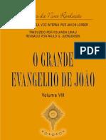 O Grande Evangelho de Joao - vol. 8 (Jacob Lorber)